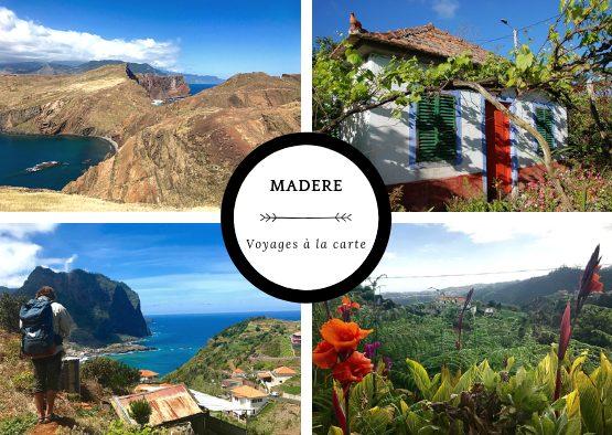 Madère - A la carte : votre voyage sur mesure - Les matins du monde